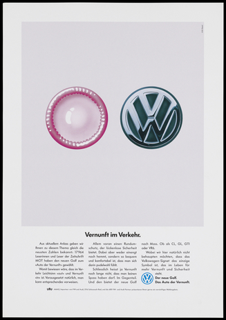A poster showing a pink condom and the 'VW' logo for Volkswagen, the automobile manufacturer, positioned side by side as if two wheels of a car, establishing an analogy between their safety features, and with text promoting the safety standards of the new